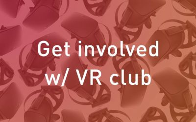 VR Club: First Winter Term Meeting