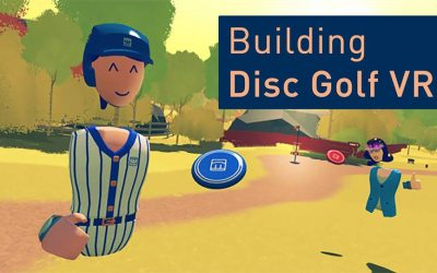 How to Build Disc Golf VR – Interactive Lesson